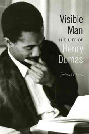 Visible-Man-The-Life-of-Henry-Dumas-Hardcover-L9780820328706