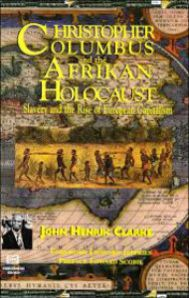 Christopher-Columbus-and-the-Afrikan-Holocaust